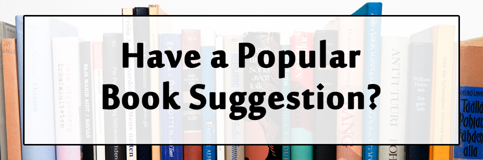 Have Popular Book Suggestion?